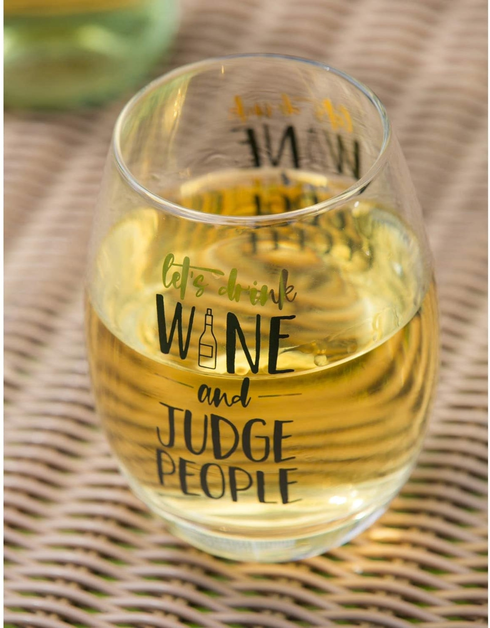 Pretty Strong Judge People Wine Glass