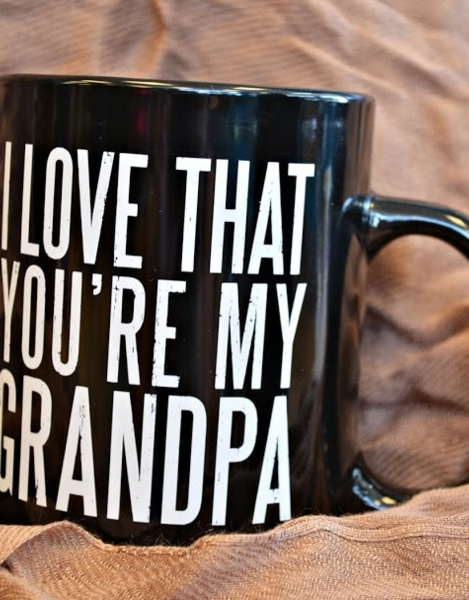 Pretty Strong I Love That You're My Grandpa
