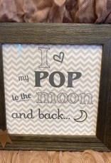 Pretty Strong To the Moon and Back Sign
