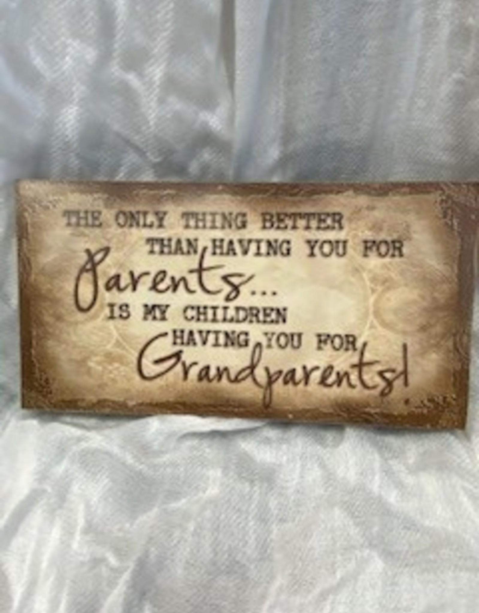 Pretty Strong Parents & Grandparents Sign