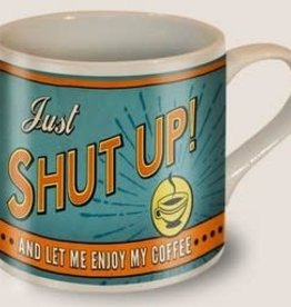 Pretty Strong Shut Up Mug