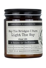 Malicious Women Candle Co. May The Bridges I Burn Light The Way Candle