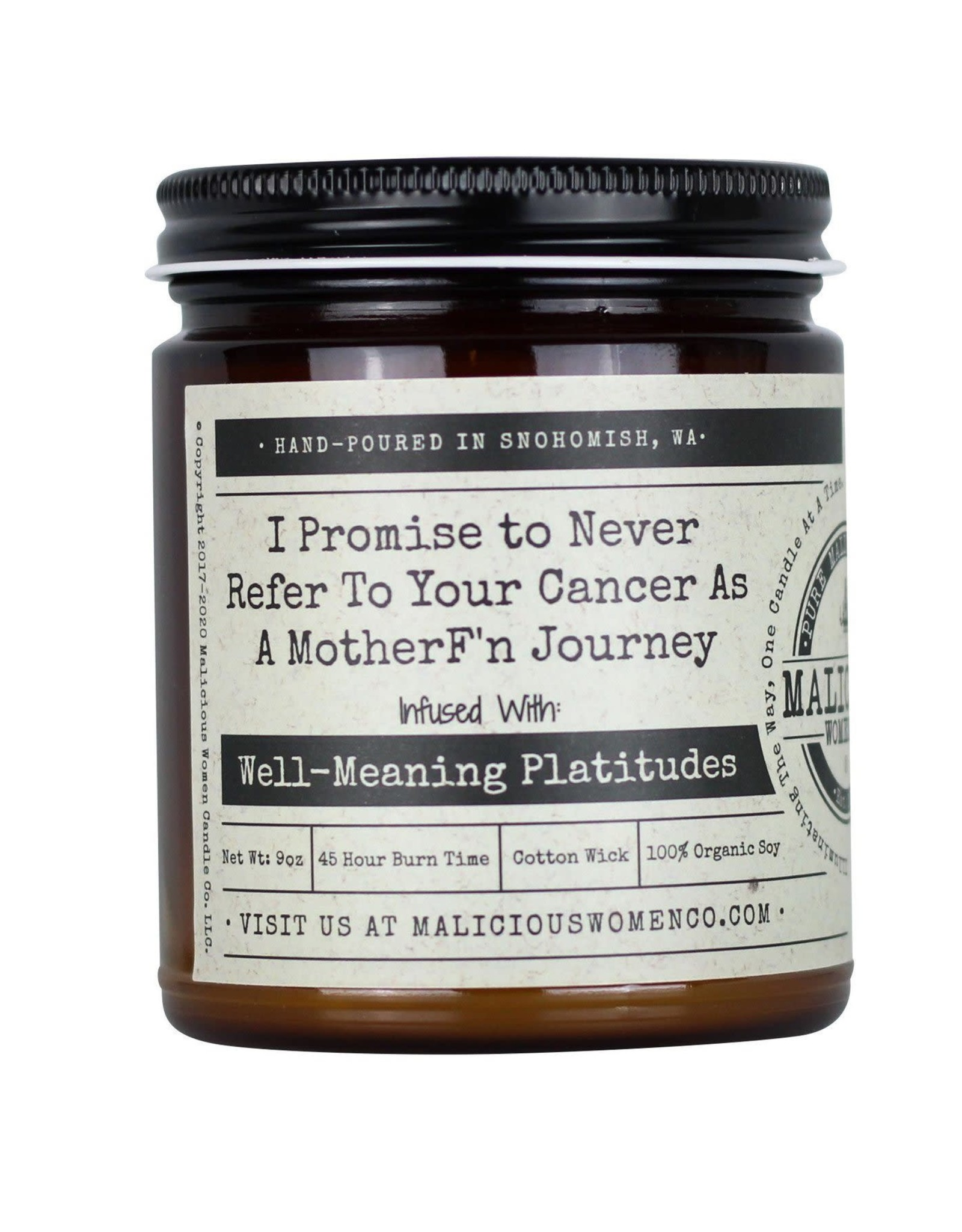 Malicious Women Candle Co. I Promise to Never Refer To Your Cancer As A MFng Journey Candle
