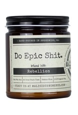 Malicious Women Candle Co. Do Epic Shit Candle