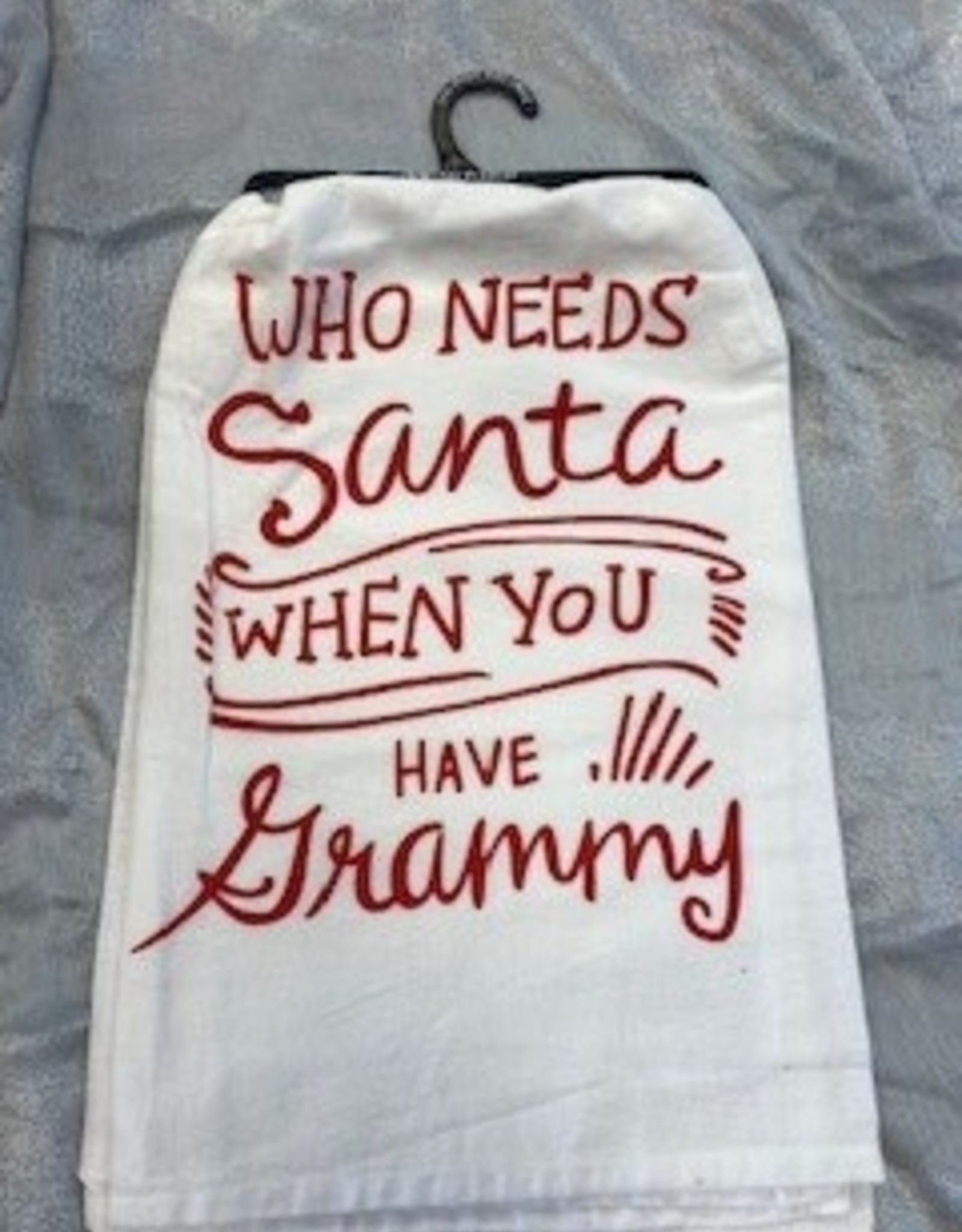 Who Needs Santa When You Have Granny Towel
