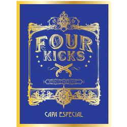 Four Kicks Capa Especial