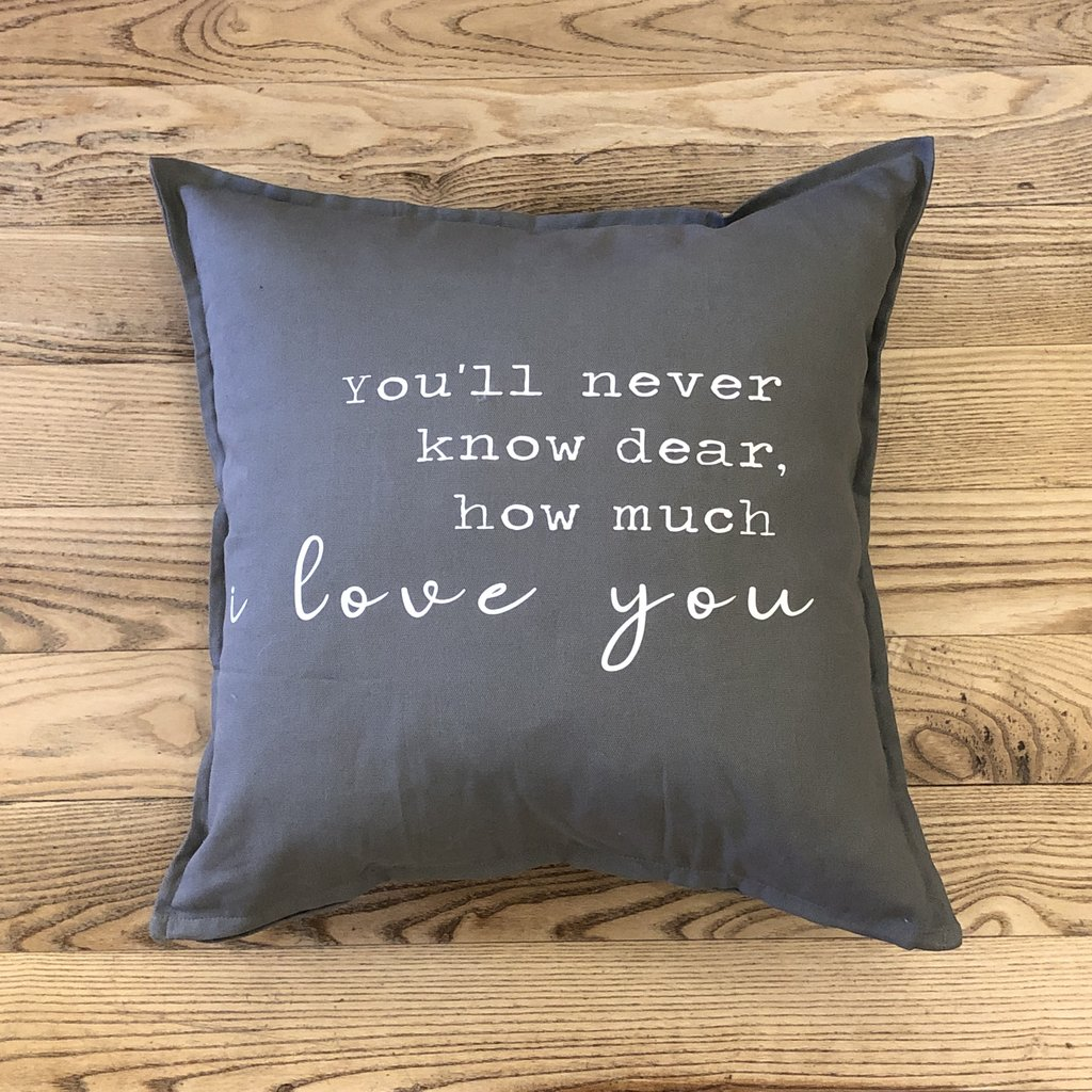 You'll Never Know Dear Pillow - Assorted Colours
