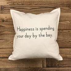 Happiness is Spending Your Day by the Bay Pillow