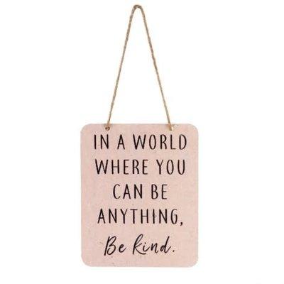 Be Kind Tin Sign