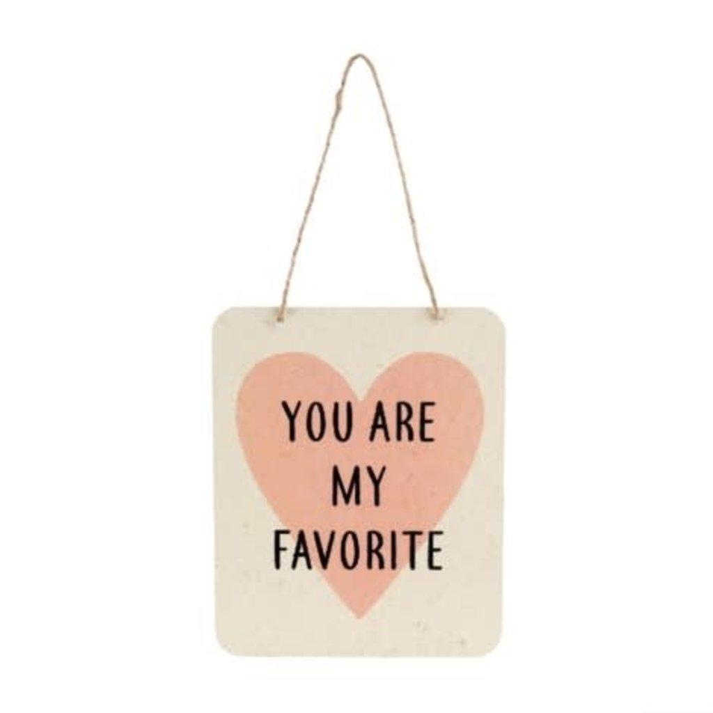 My Favorite Tin Sign