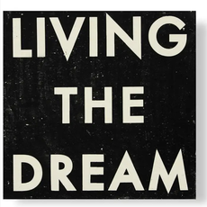 "Living the Dream Wood Sign - 20"" x 20"""
