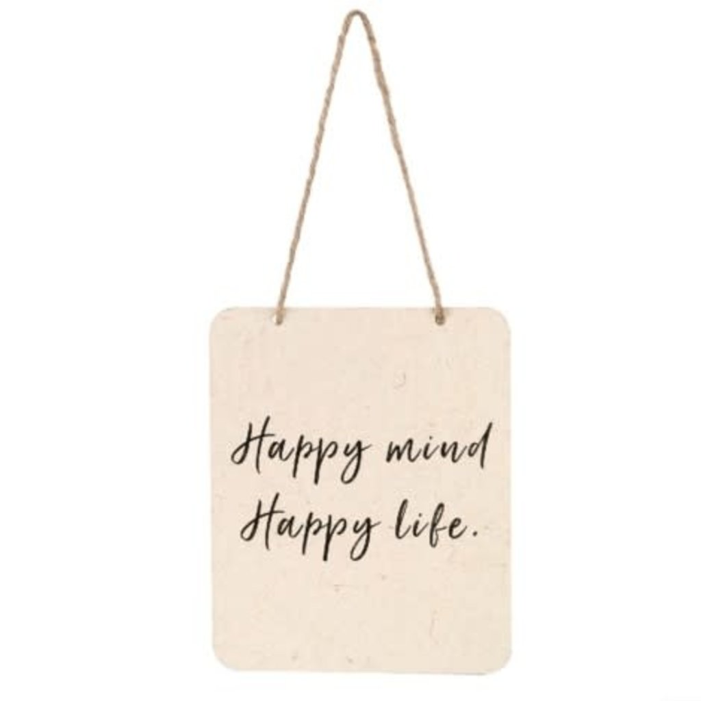 Happy Mind Happy Life Tin Sign