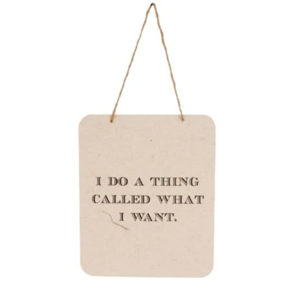 I Do A Thing Tin Sign