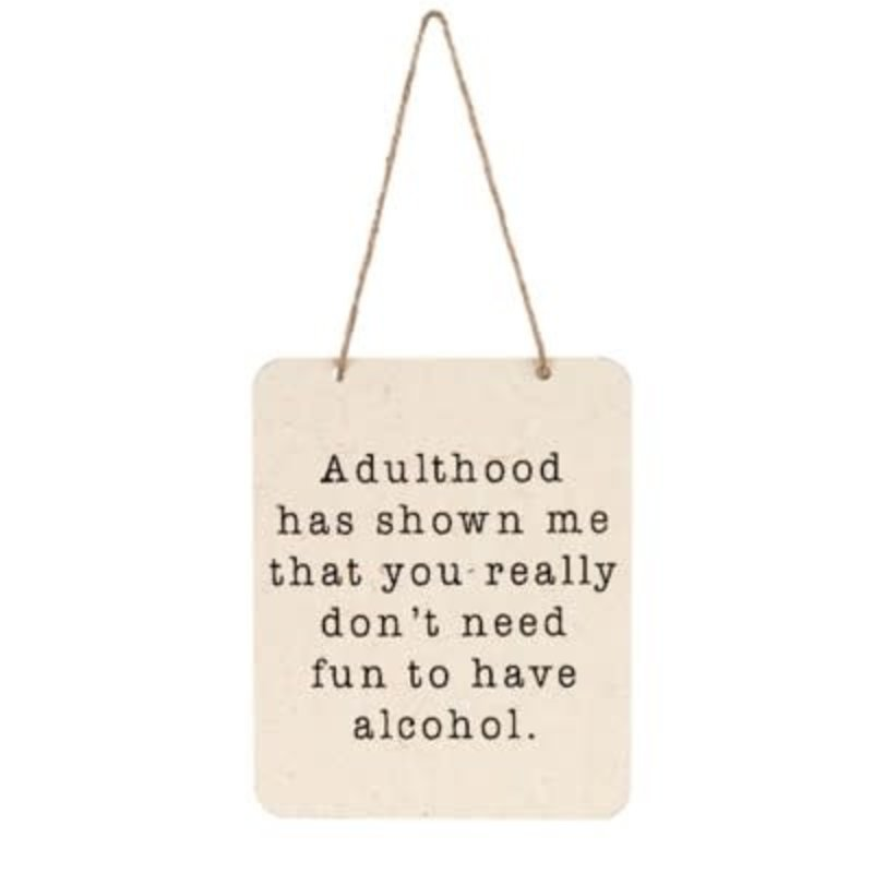 Adulthood Tin Sign
