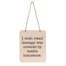 Retail Therapy Tin Sign