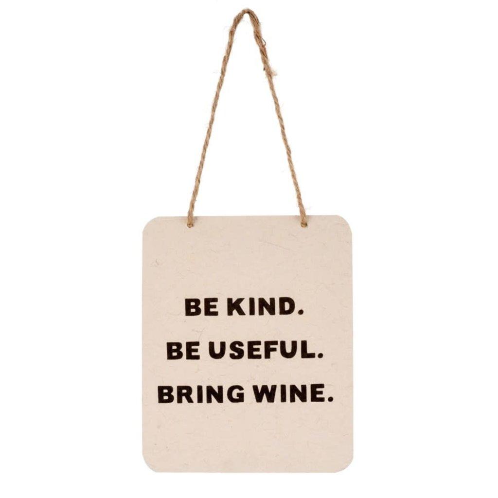 Bring Wine Tin Sign