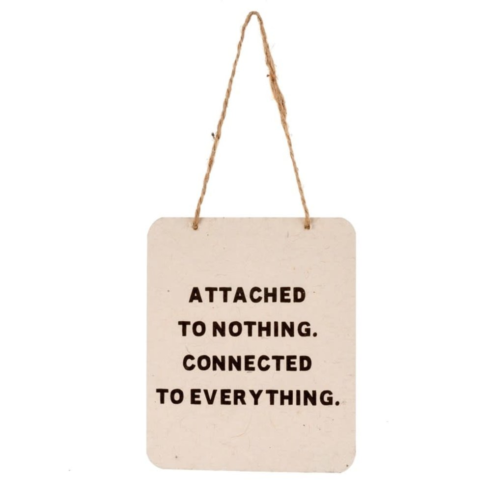 Attached to Nothing Tin Sign
