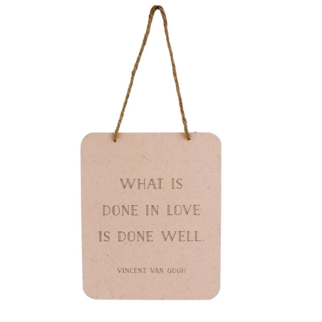 What is Done in Love Tin Sign