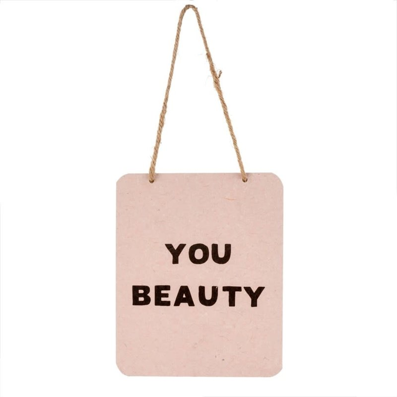 You Beauty Tin Sign
