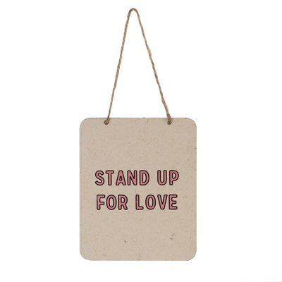 Stand up for Love Tin Sign