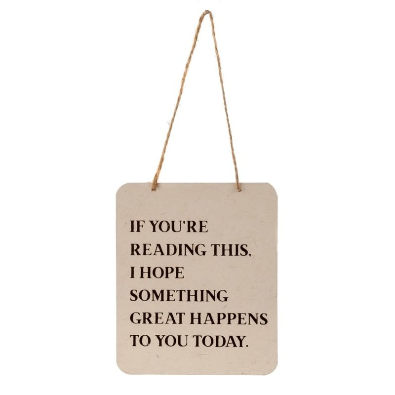 If You're Reading This Tin Sign