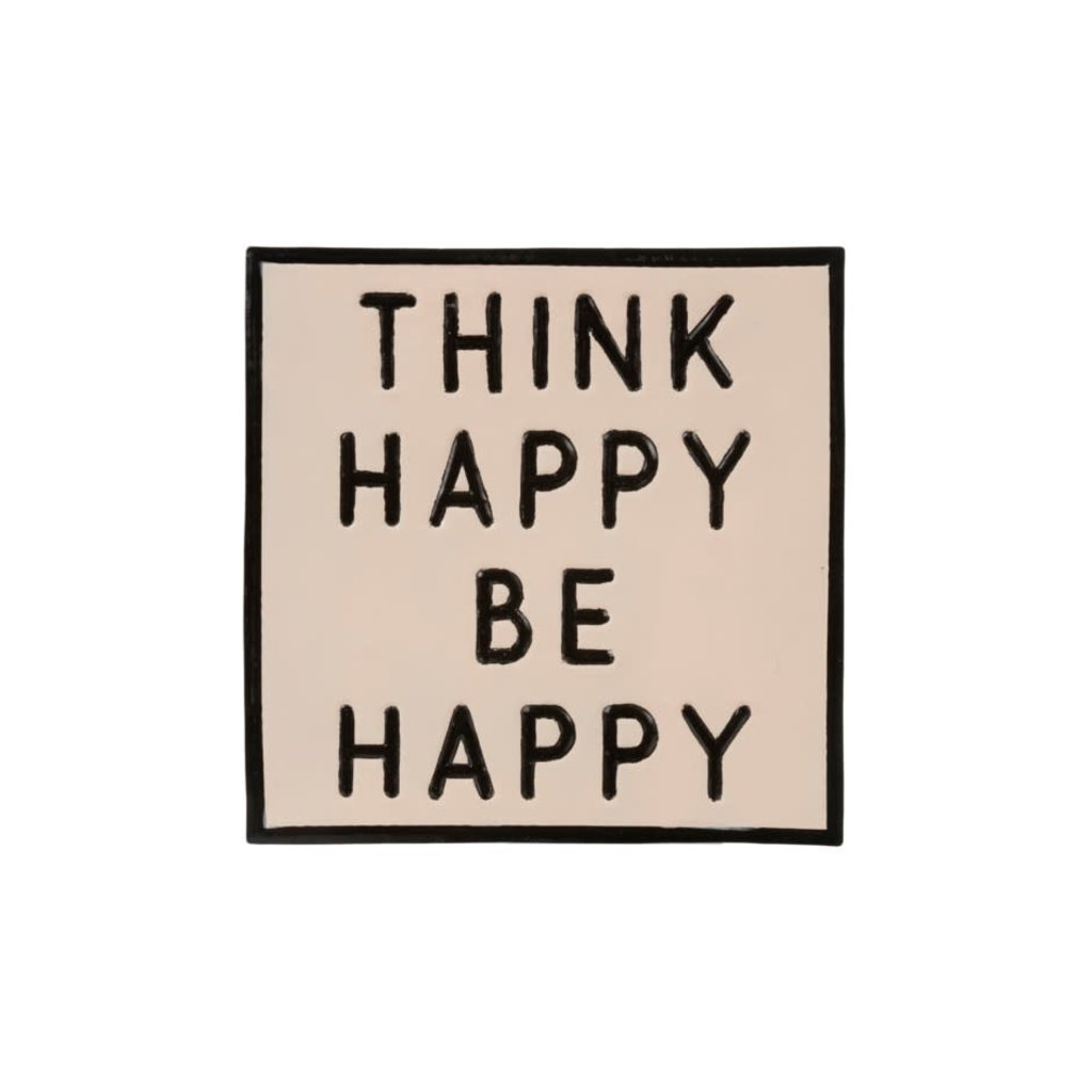 Think Happy And Be Happy Sign
