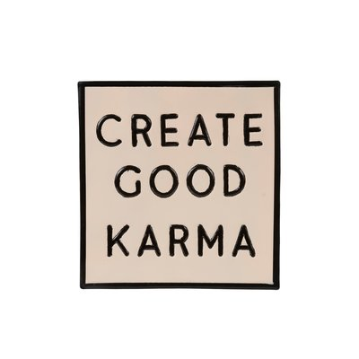 Create Good Karma Sign