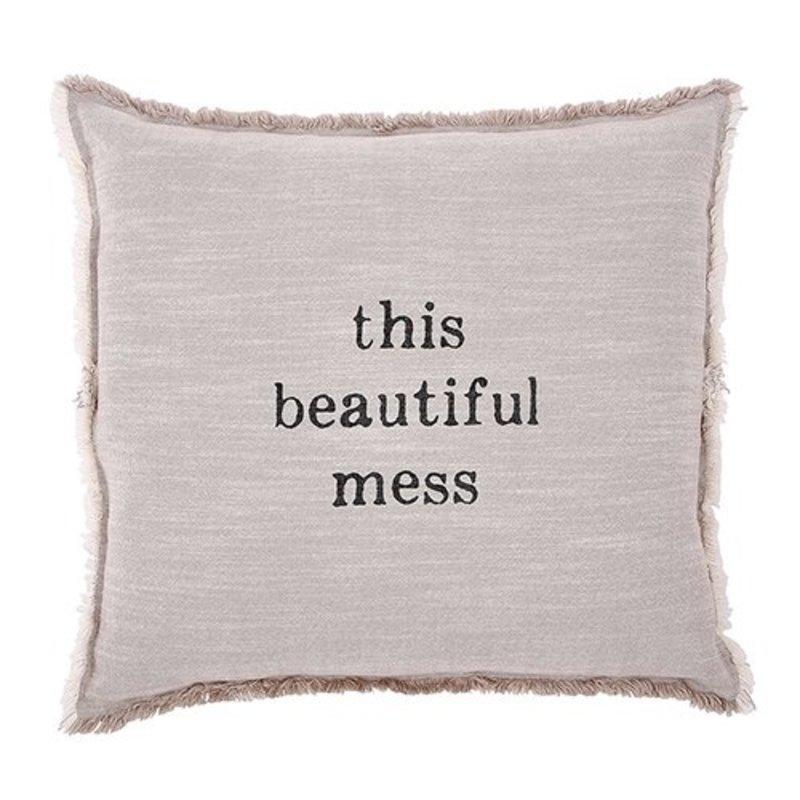 This Beautiful Mess Pillow