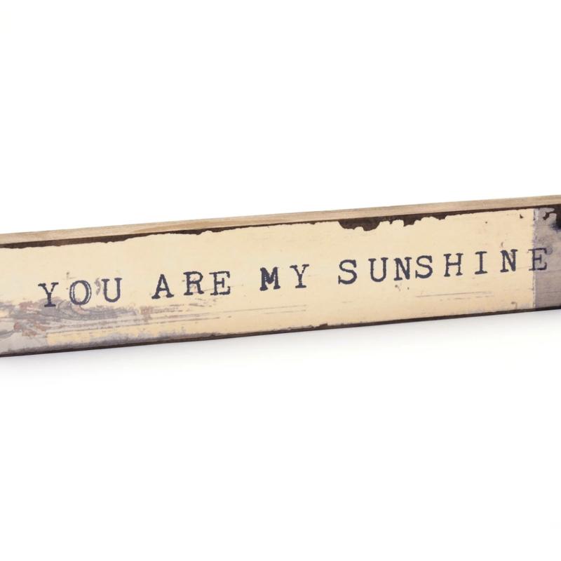 You Are My Sunshine Timber Bit