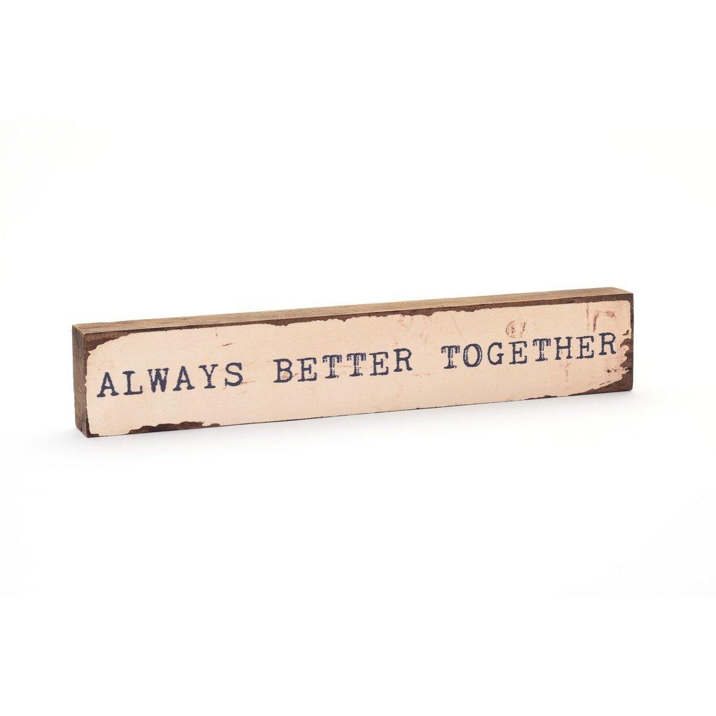Always Better Together Timber Bit