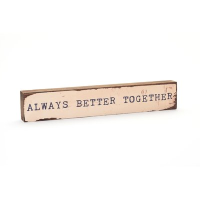 Always Better Together Timber Bit