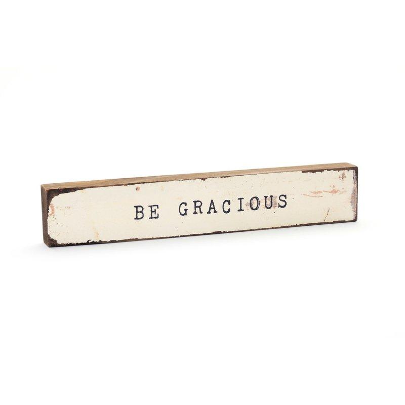Be Gracious Timber Bit