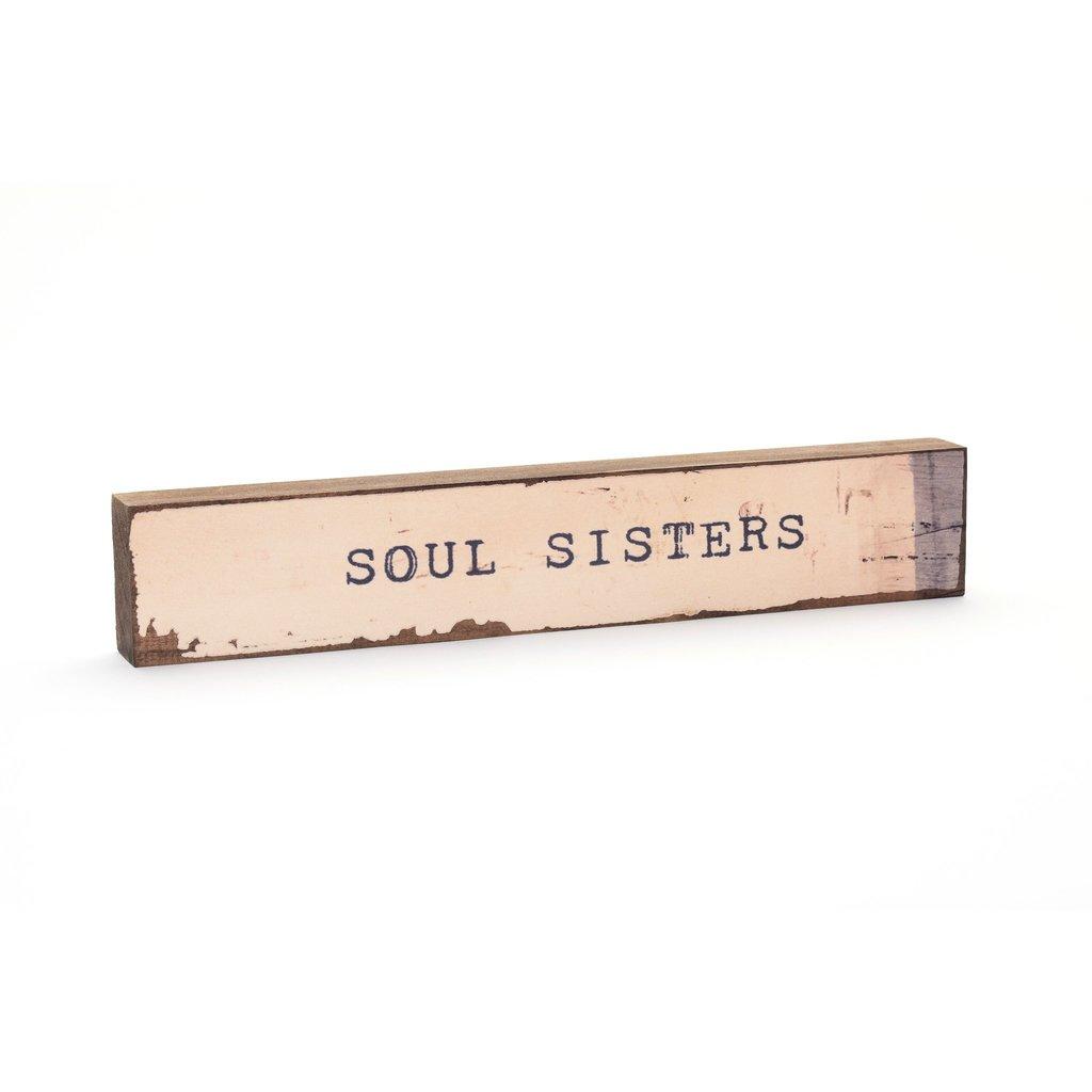 Soul Sisters Timber Bit