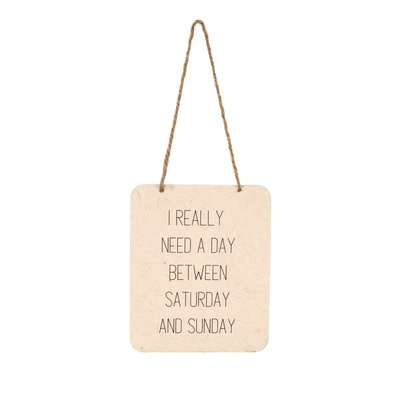 Need A Day Tin Sign