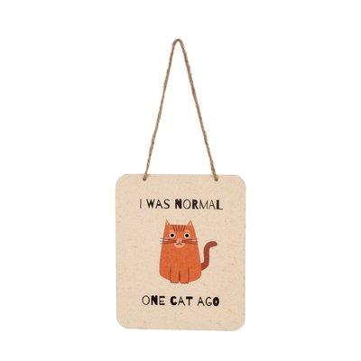 One Cat Ago Tin Sign