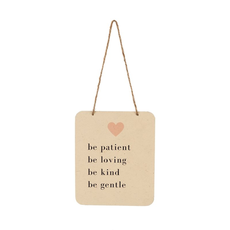 Be Patient Tin Sign