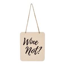 Wine Not Tin Sign
