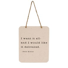 I Want It All Tin Sign