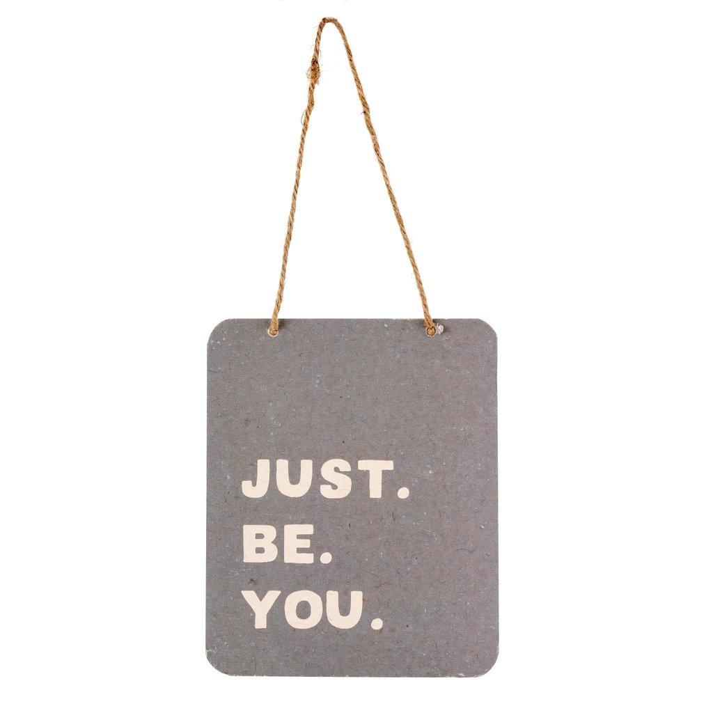 Just Be You Tin Sign