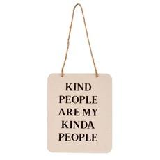 Kind People Tin Sign