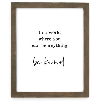 Be Kind Framed Wise Words