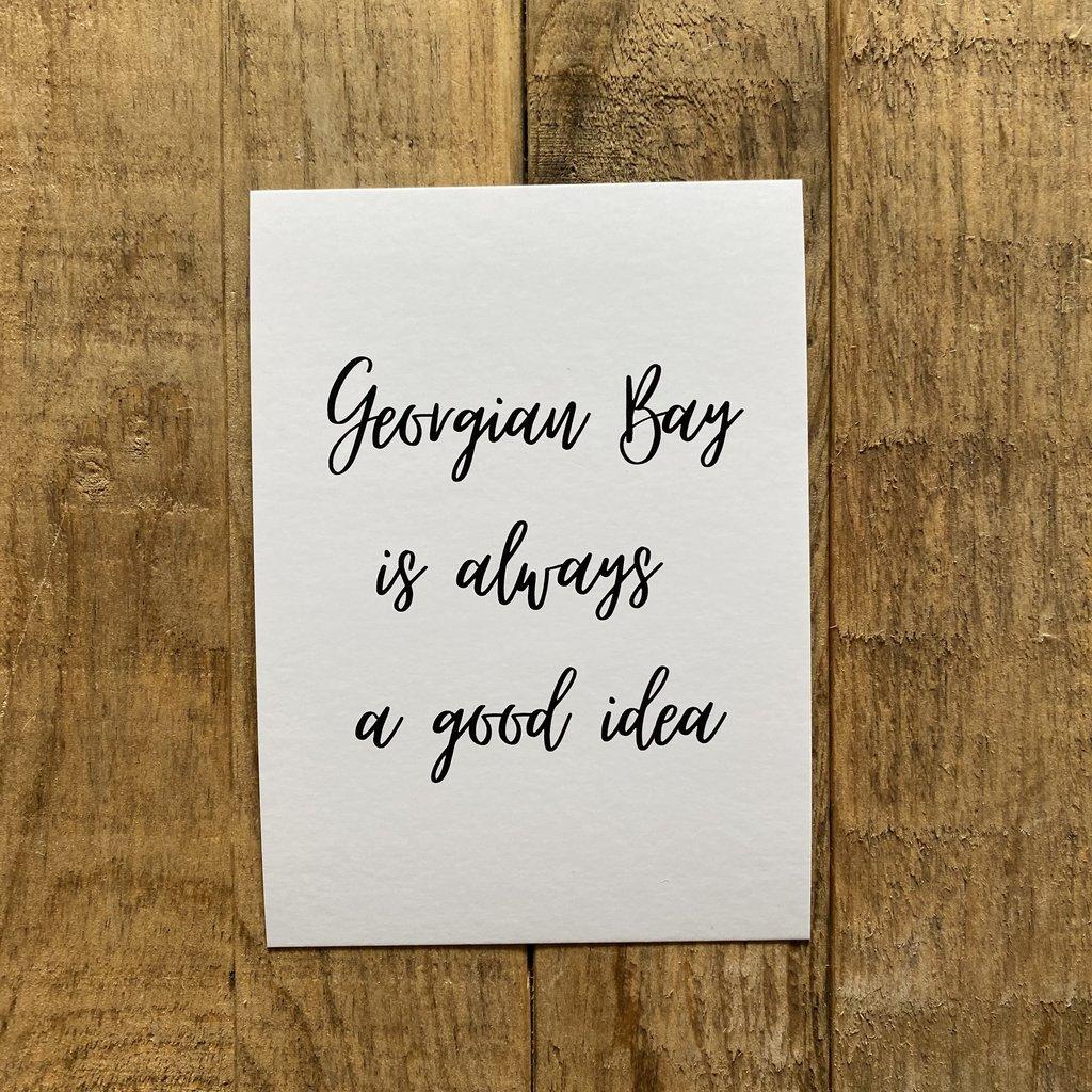Georgian Bay is... Script Postcard