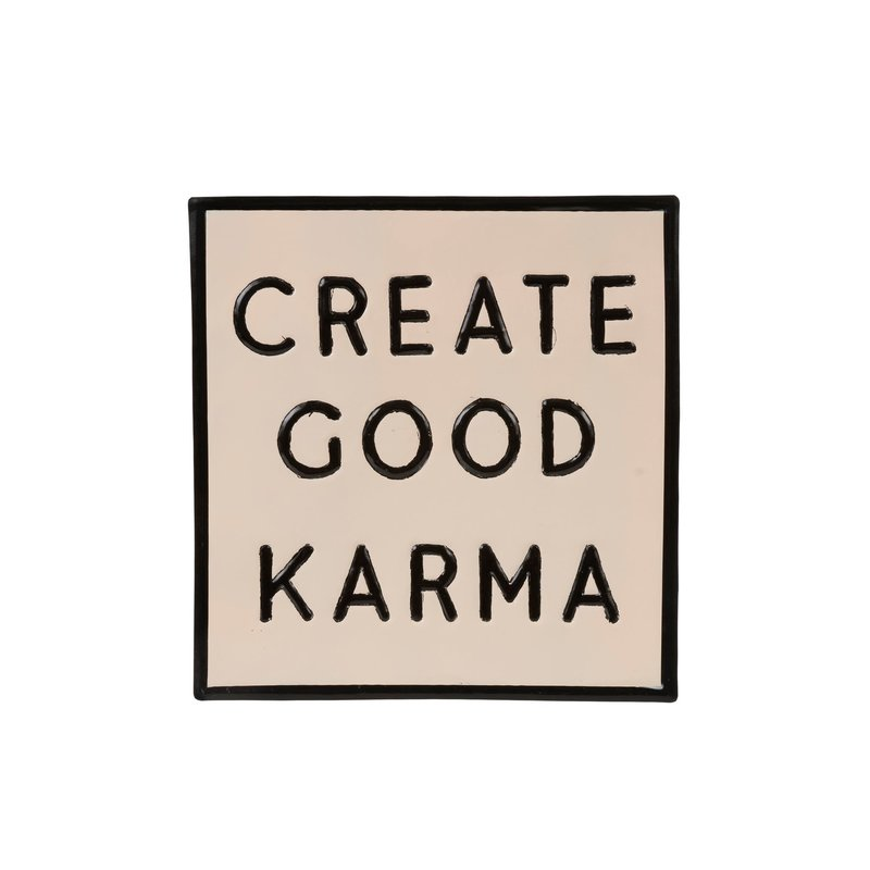 Create Good Karma Sign