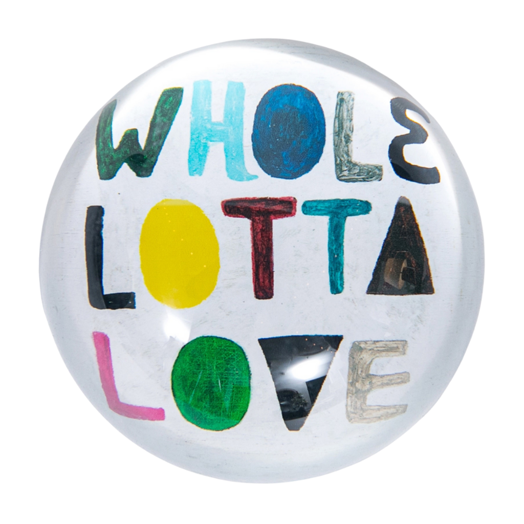 Whole Lotta Love Paperweight