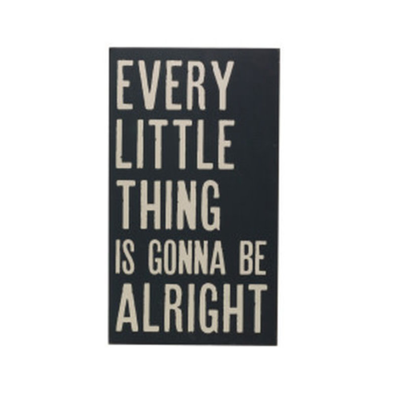 Every Little Thing  Sign