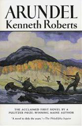 Arundel by Kenneth Roberts - Paperback