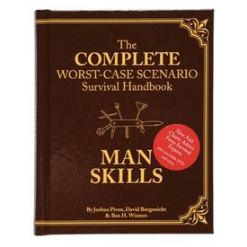 Chronicle The Complete Worst-Case Scenario Survival Handbook Man Skills