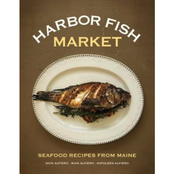 Down East Books Harbor Fish Market Cookbook