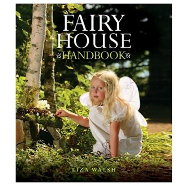 Down East Books Fairy House Handbook