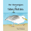 The Shenanigans of Slim Pickins by Tony Viehmann